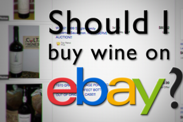 Should I buy wine on ebay?