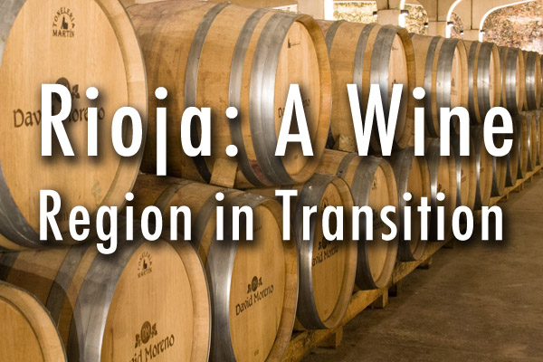 Rioja: A wine region in transition