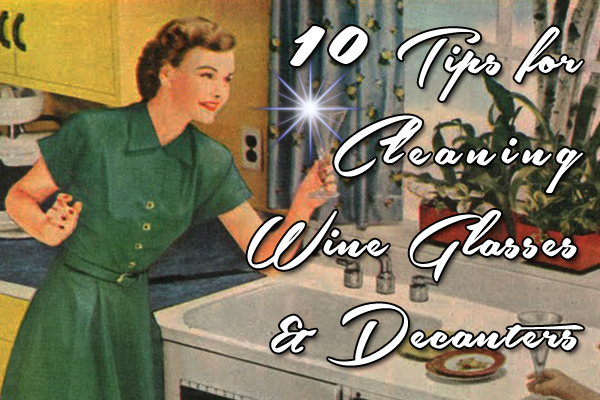 10 tips for cleaning wine glasses and decanters