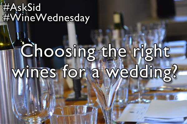 Choosing the right wines for a wedding