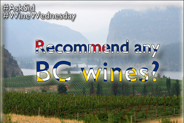 Recommend any BC wine