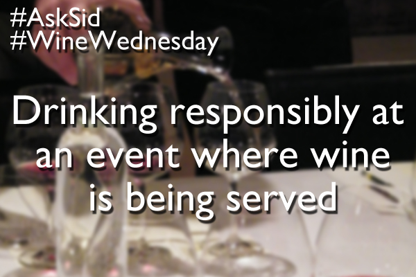 Drinking responsibly at an event where wine is being served