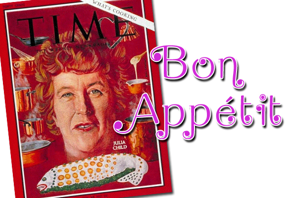 Julia Child popularizes the phrase bon appetit
