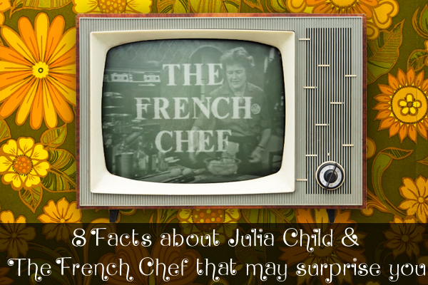 Julia Child The French Chef