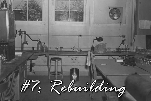 #7: rebuilding