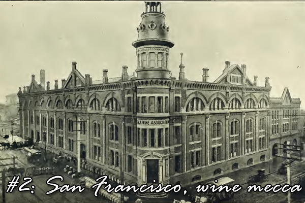 #2: San Francisco, wine mecca
