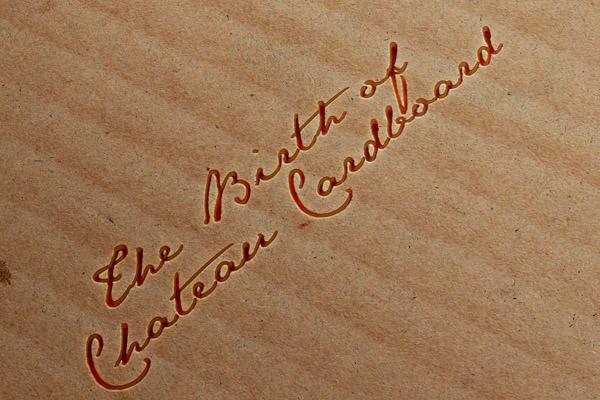 Birth of Chateau Cardboard wine