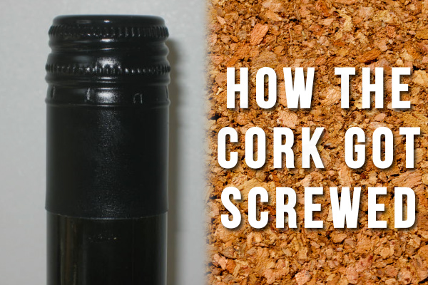 Screw caps vs corks on wine bottles