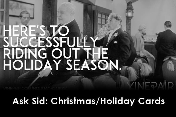 Ask Sid: Christmas/Holiday Cards
