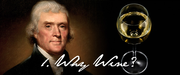 How did Thomas Jefferson become a wine lover?