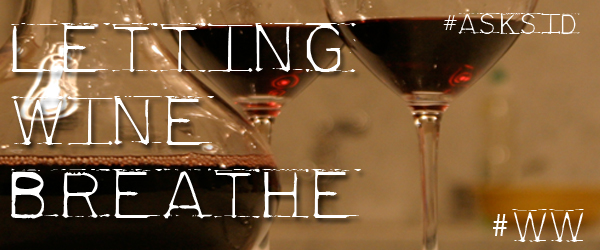 What's the best way to let wine breathe?