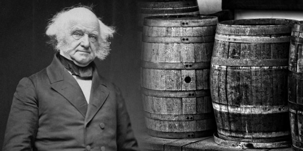 wine becomes Martin Van Buren's double edged sword