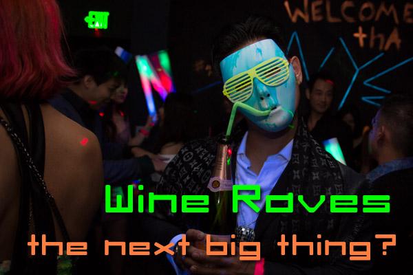 Wine Raves