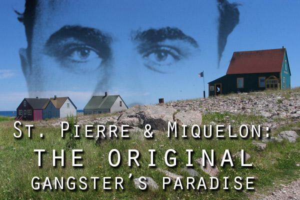 St. Pierre and Miquelon during prohibition