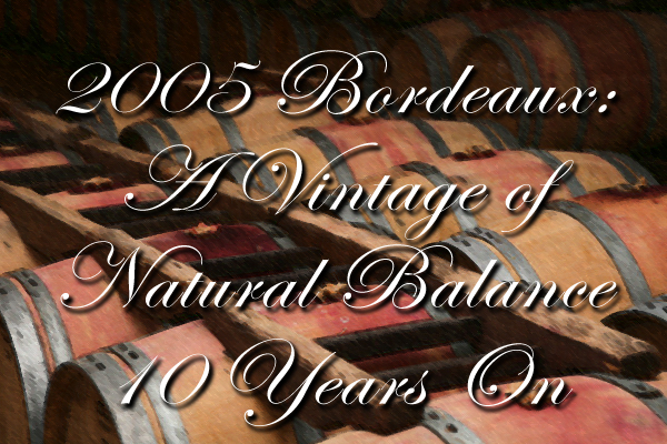 2005 Bordeaux wine vintage