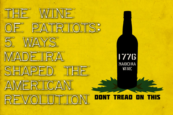 Madeira wine and the American Revolution