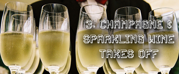 Champagne and sprarkling wine sales take off in the 1980s