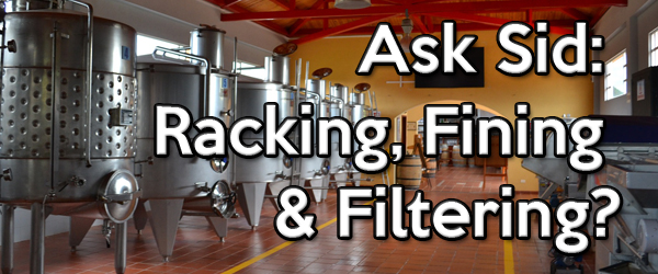 What do racking, fining and filtering mean in wine?