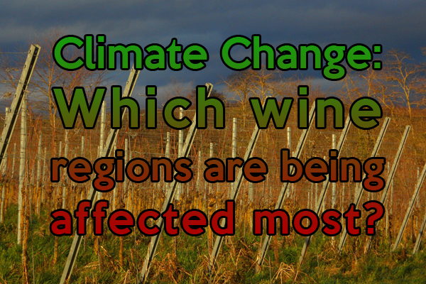 Which wine regions are being affected by climate change the most?