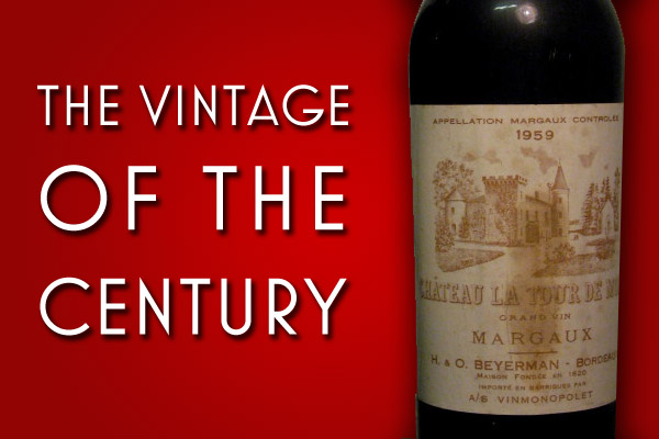 1959 Bordeaux: the vintage of the century