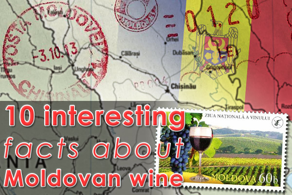 10 interesting facts about Moldovan wine