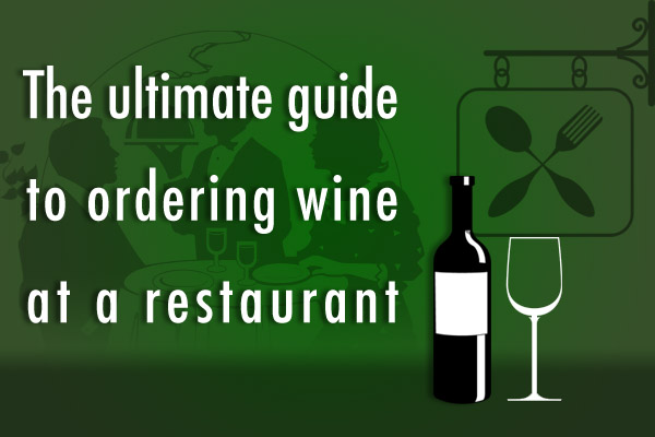 How to order wine at a restaurant