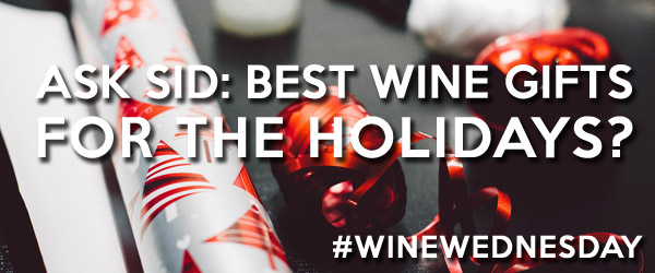 Best Wine Gifts for the Holidays?