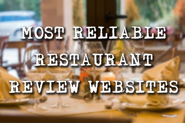 Most Reliable Restaurant Review Websites