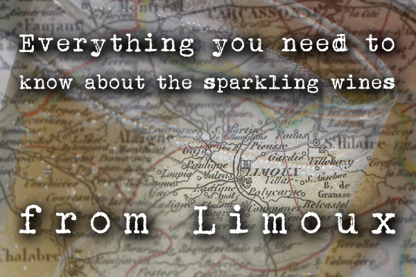 Everything you need to know about the sparkling wines from Limoux