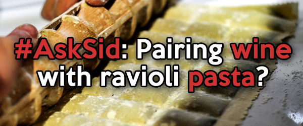 Pairing wine with ravioli pasta?