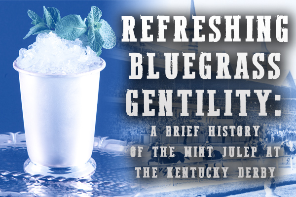 Mint Juleps Kentucky Derby