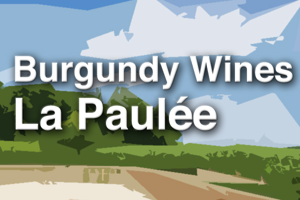 Burgundy Wines La Paulee