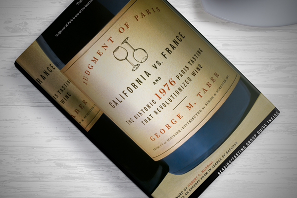 Book review: Judgment of Paris: California vs. France and the Historic 1976 Paris Tasting