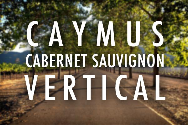 Caymus Cabernet Sauvignon Vertical