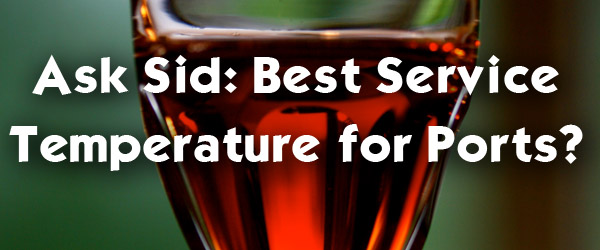 best temperature for serving port