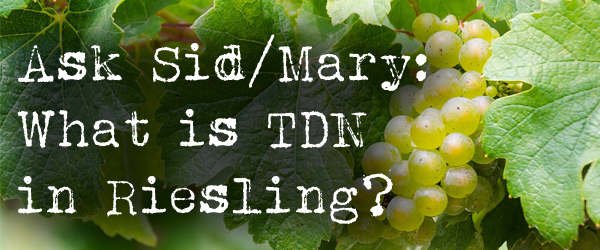 tdn riesling wine grape petrol
