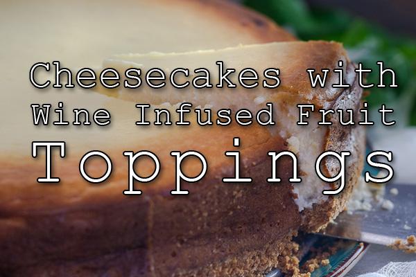 cheesecakes wine
