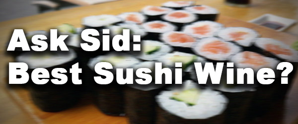 Wine pairing sushi