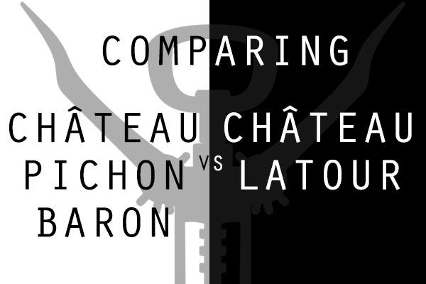 Château Pichon Baron vs. Château Latour which is better