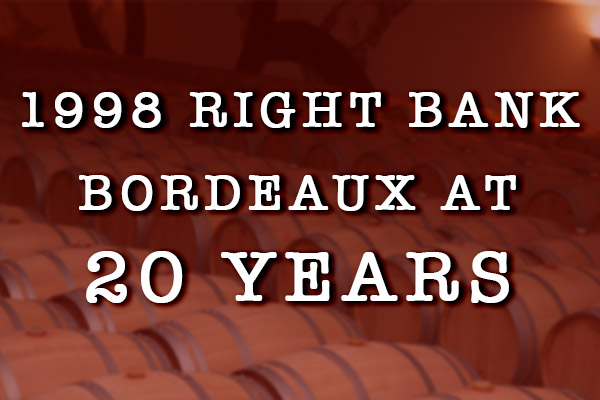 1998 Bordeaux Right Bank vineyards