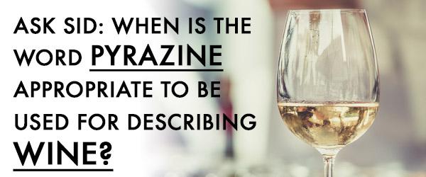 pyrazine wine