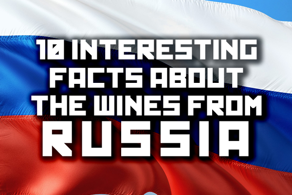 Russian wine facts