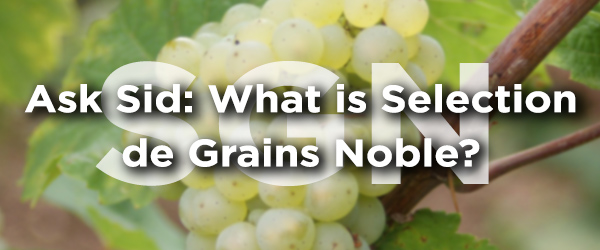wine Selection de Grains Noble?