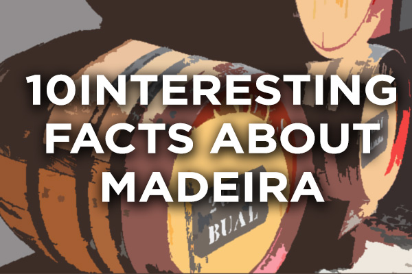 Madeira wine facts