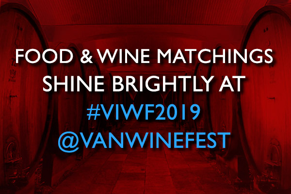 Food Wine Matchings Shine Brightly At Viwf2019