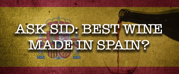 what is the best spanish wine?