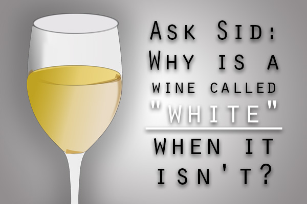 why is it called white wine when it isn't really white color